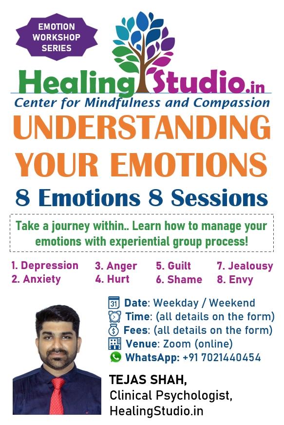 Understanding Emotions Workshop | Tejas Shah | Healing Studio